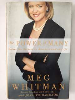 The Power of Many: Values for Success in Business and in Life by Meg Whitman