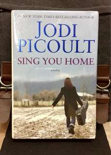 # Novel《Bran-New + Hardcover Edition》Jodi Picoult - SING YOU HOME