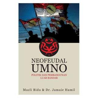 Neofeudal UMNO