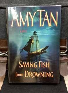 # Novel《Bran-New + Hardcover Edition》Amy Tan - SAVING FISH FROM DROWNING