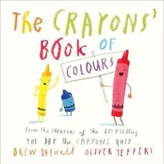 (Brand New) The Crayons' Book of Colours  By: Drew Daywalt, Oliver Jeffers (Illustrator) Board Book