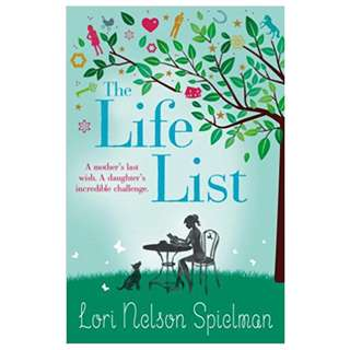 The Life List by Lori Nelson Spielman. Random House, 2013 - Chicago (Ill.) 335 pages