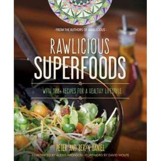 Rawlicious Superfoods With 100+ Recipes for a Healthy Lifestyle (ebook)