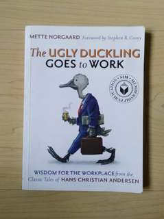 The Ugly Duckling Goes to Work (By Mette Norgaard)