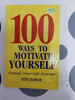 100 Ways To Motivate Yourself ( Change your life forever)
