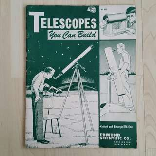 Telescopes You Can Build