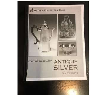 C290 BOOK - STARTING TO COLLECT  ANTIQUE SILVER