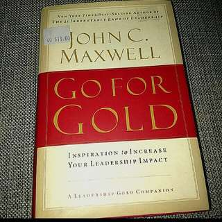 New John C. Maxell - Go for Gold