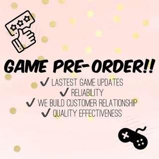 PRE-ORDER OF GAMES!