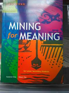 Mining For Meaning (Lower Secondary)