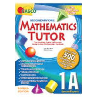 Secondary One Mathematics Tutor 1A Revised Edition