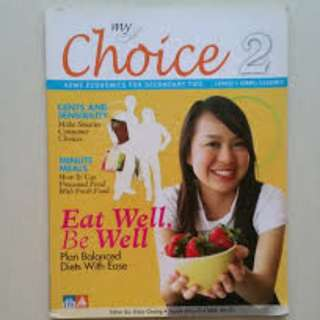 My Choice 2 Home Economics For Secondary Two (Express/ Normal Academics)