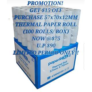 Thermal Paper Roll 57x70x12mm (100rolls/box). PROMOTION! Get $15 OFF! Usual Price @ $90. For Limited Period Only!!