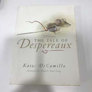 The Tale or Despereaux by Kate DiCamillo