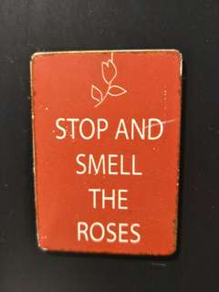 ✨PREORDER✨Fridge Magnet -Stop and Smell tge Roses