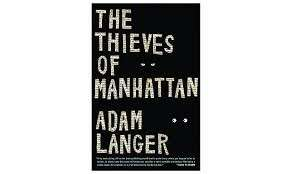 eBook - The Thieves of Manhattan by Adam Langer