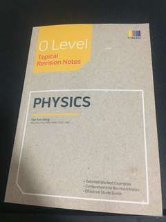 O LEVEL PURE PHYSICS TOPICAL REVISION NOTES