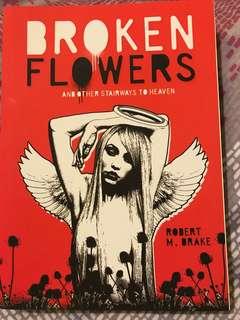 Robert Drake Broken Flowers