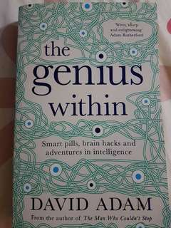 The genius within: smart pills, brain hacks and adventures in intelligence - david adam
