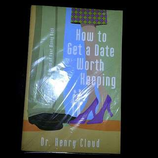 Bn How To Get A Date Worth Keeping By Dr. Henry Cloud (Tag Bible Townsend Meyer Osteen Stanley Power Praying Prayer Bait Satan Purpose Life Fasting Precious Moments Trinity )