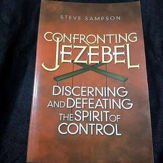 Bn Confronting Jezebel. By Steve Sampson