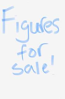 Figures for sale!