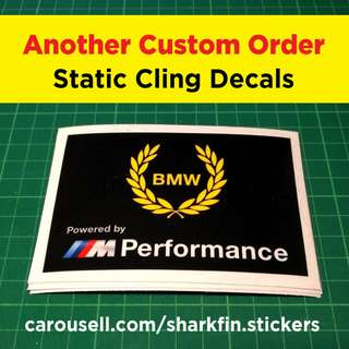 Custom Order - Static Cling Decals for BMW M Performance car owner.