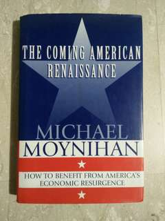 The Coming American Renaissance by Michael Moynihan