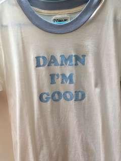 urban outfitters 'damn i'm good' tee