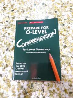 Scholastic Prepare for O-Level Comprehension for Lower Secondary