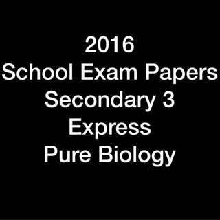 2016 Secondary 3 Pure Biology