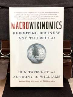 《New Book Condition + Hardcover Edition + How Mass Collaboration Is Revolutionizing The Way We Live, Work, And Create》Don Tapscott & Anthony D. Williams - MACROWIKINOMICS :Rebooting Business And The World