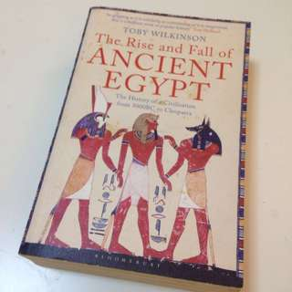 The Rise and Fall of Ancient Egypt Toby Wilkinson