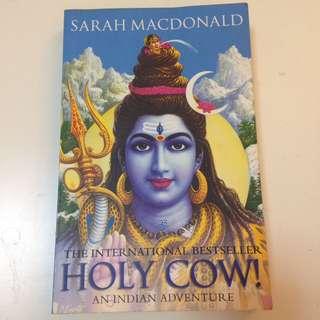Holy Cow Sarah MacDonald An Indian Adventure