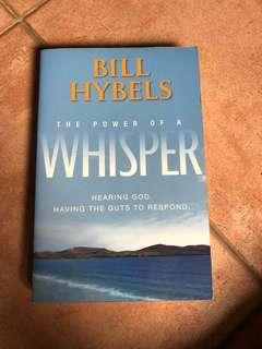 Bill Hybels The power of whisper