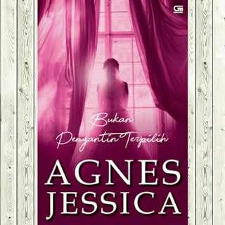 Premium ebook - Bukan penganti terpilih by Agnes Jessica