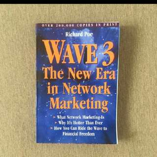 Wave 3 The New Era in Networking Marketing - Richard Poe