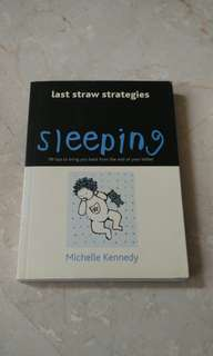 Last straw strategies sleeping 99 tips