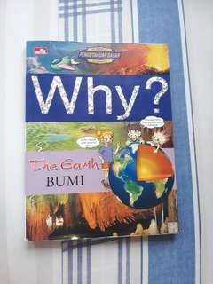 WHY? EARTH BUMI Buku Sains