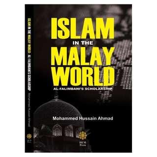 Islam in the Malay World: Al Falimbani's Scholarship Author: Mohamad Sujimon