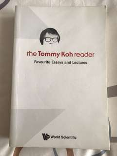 The Tommy Koh reader: Favourite Eassys and Lectures