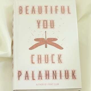 Beautiful You by Chuck Palahniuk (Hardbound)