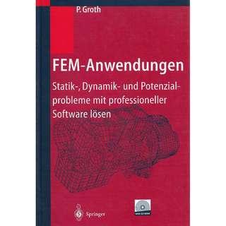 FEM-Anwendungen: Statik-, Dynamik- und Potenzialprobleme mit professioneller Software lösen (Gebundene Ausgabe)