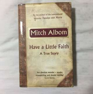 [Signed Copy] Mitch Alboms- Have a Little Faith