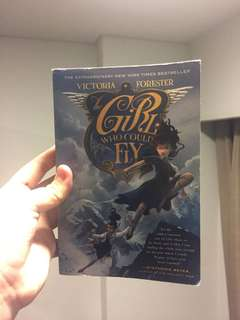 The Girl Who Could Fly By: Victoria Forester