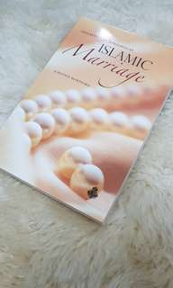 Initiating and Upholding An Islamic Marriage by Hedaya Hartford
