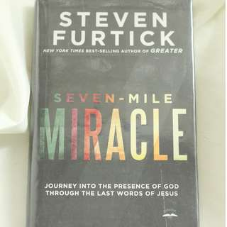 Seven-Mile Miracle by Steven Furtick (Hardbound)