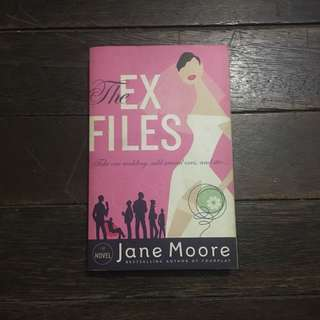 The Ex Files by Jane Moore
