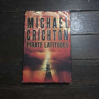 Pirate Latitude by Michael Crichton