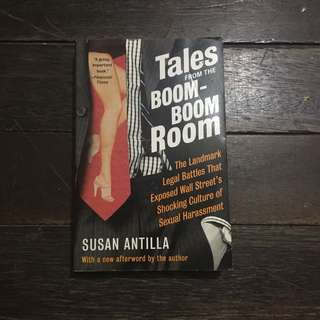 Tales From The Boom Boom Room by Susan Antilla